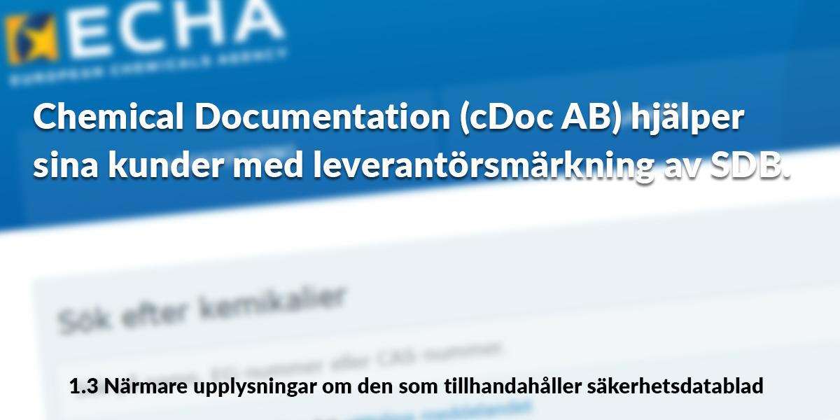 Chemical Documentation (cDoc AB) hjälper sina kunder med leverantörsmärkning av SDB